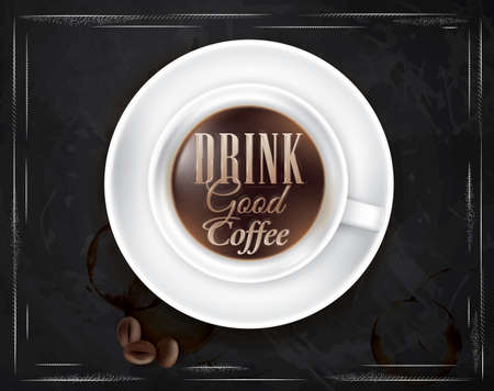 Poster coffee with chalk on the blackboard shown with a cup lettering Drink good coffee   Vector