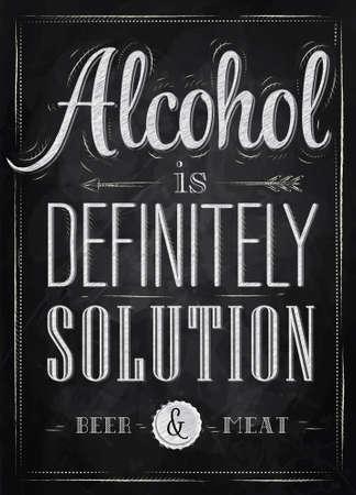 Poster grap Alcohol is zeker oplossing bier en vlees in retro stijl gestileerde tekening met krijt op het bord