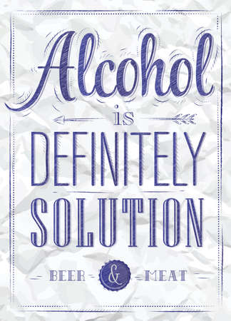 blue pen: Poster joke Alcohol is definitely solution beer and meat in retro style stylized drawing of a blue pen on a crumpled paper  Illustration