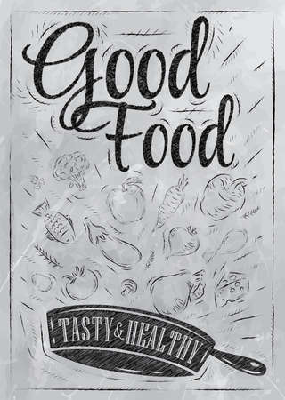Poster good food with frying pan in which the products fly stylized drawing with coal on blackboard
