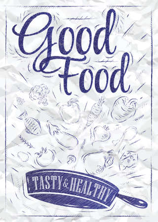 Poster good food with frying pan in which the products fly stylized drawing of a pen on a crumpled paper vector  Vector