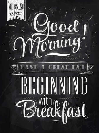 Cartel de las letras Buenos días tenga un gran día comienza con el desayuno estilizado dibujo con tiza en la pizarra