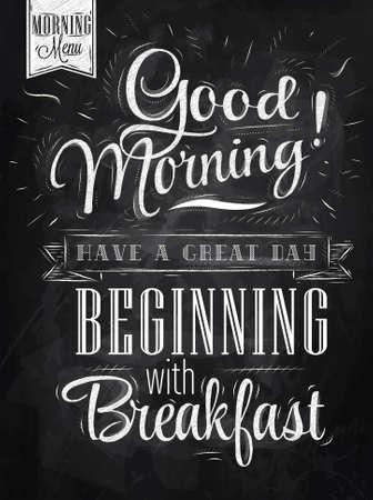 meny: Poster bokstäver God morgon ha en bra dag börjar med frukost stiliserade rita med krita på svart tavla