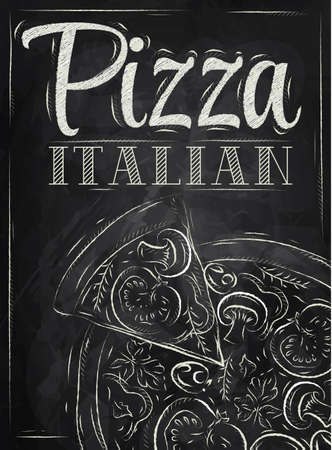 pizza ingredients: Poster with pizza and a slice of pizza with the inscription Italian pizza stylized drawing with chalk on the blackboard