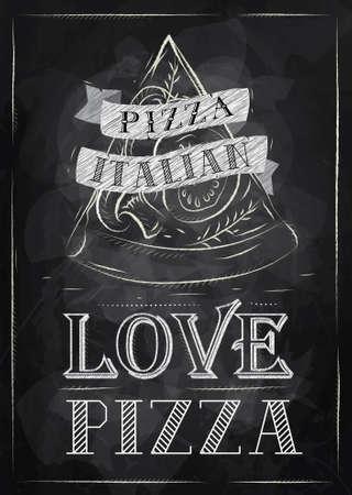 Poster met pizza en een stuk pizza met de inscriptie Italiaanse pizza, liefde pizza gestileerde tekenen met krijt op het bord