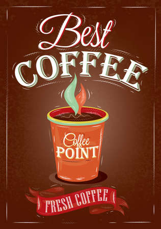 espresso cup: Retro poster in vintage style with drawing cup of coffee and lettering best coffee, on a brown background