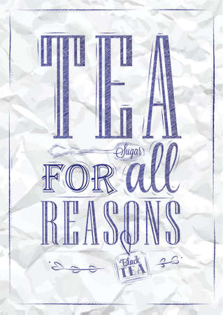 blue pen: Poster Tea For all Reasons in retro style stylized drawing of a blue pen on a crumpled paper