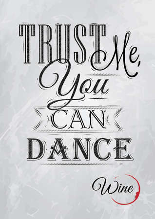 信頼私は踊ることができる赤の石炭を含む図面を様式化されたレタリング ポスター黒板ホワイト