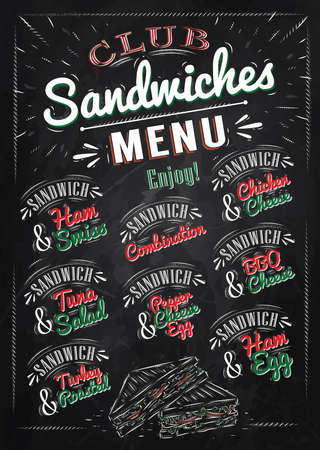 ham sandwich: Sandwiches menu the names of sandwiches , ham swiss, chicken cheese, tuna salad, bbq cheese, ham egg, pepper cheese eeg, turkry roasted design a menu stylized drawing with chalk of red, green colours