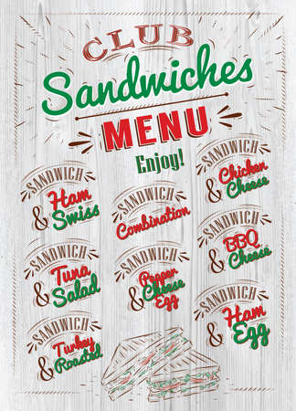 ham sandwich: Sandwiches menu the names of sandwiches , ham swiss, chicken cheese, tuna salad, bbq cheese, ham egg, pepper cheese eeg, turkry roasted design a menu stylized drawing in wood Illustration
