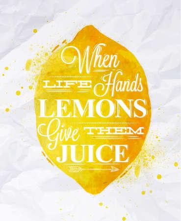 海報以黃色水彩檸檬刻字生活時雙手檸檬給他們的果汁