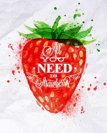frutilla: Fresa cartel de las letras acuarela todo lo que necesita es la fresa Vectores