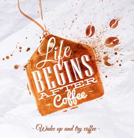 Poster koffie plek label met belettering leven begint na koffie Wake up en probeer koffie