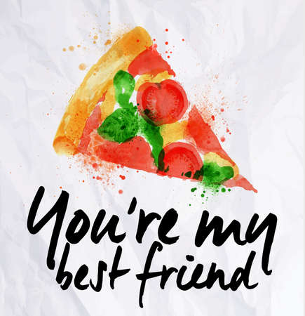 Pizza watercolor You re my best friend 向量圖像