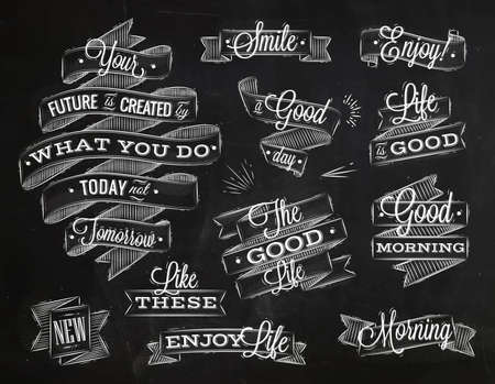 the positive: Set ribbons in vintage style with lettering your future is created by what you do today not tomorrow stylized drawing with chalk