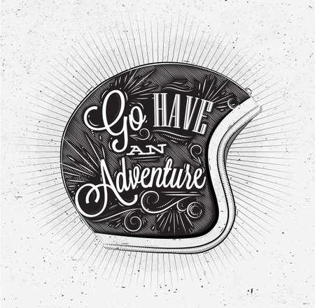 Manifesto Turistico con lettering Vai hanno un'avventura sul casco moto in stile vintage sulla vecchia carta