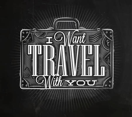 i want you: Tourist poster with lettering I want travel with you on a suitcase in vintage style chalk on a blackboard Illustration
