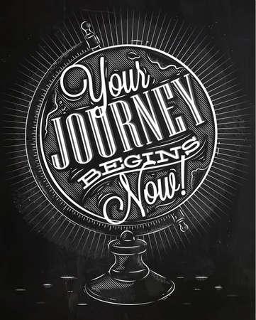Toeristische poster met belettering Uw reis begint nu op de wereldbol in vintage stijl krijt op een schoolbord
