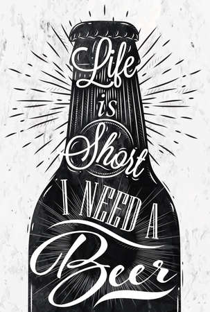 Poster wine glass restaurant in retro vintage style lettering life is short I need a beer in black and white graphics Illustration