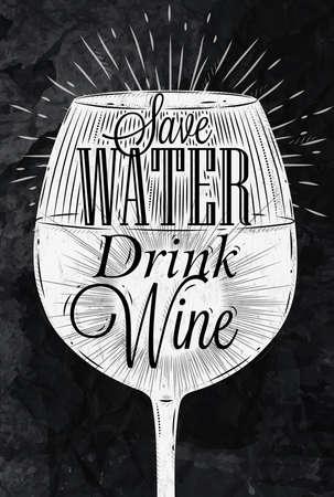 Plakát sklenice na víno restaurace v retro stylu vintage nápisy šetřit vodu pít víno stylizované kreslení křídou