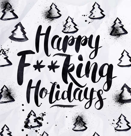letter paper: Angry holidays greeting card lettering Happy f--king holidays drawing in vintage style on crumpled paper. Illustration