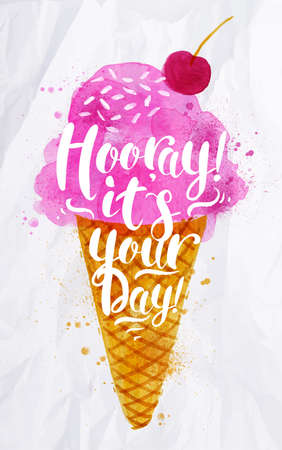Poster watercolor ice cream lettering hooray its your day drawing in pink color on crumpled paper