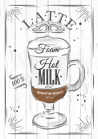 latte: Poster coffee latte in vintage style drawing on wood background