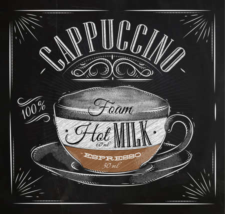 Poster coffee cappuccino in vintage style drawing with chalk on the blackboard