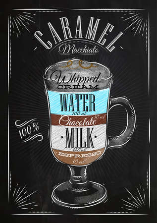 Poster coffee caramel macchiato in vintage style drawing with chalk on the blackboard Vectores