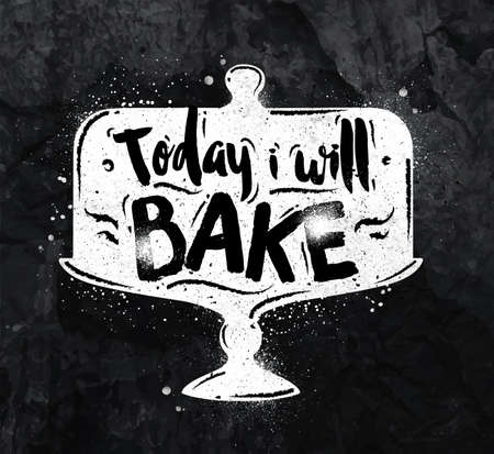 bake: Poster cake lettering today i will bake drawing with chalk on the blackboard