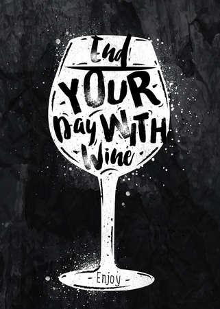 ワインのレタリングのポスター ガラス黒板にチョークで描くワインと 1 日を終わり