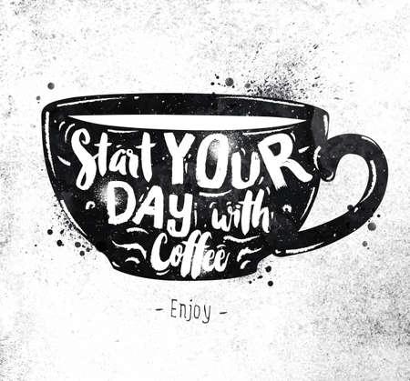 海報杯刻字開始新的一天,咖啡繪製黑色烤漆的臟紙 向量圖像