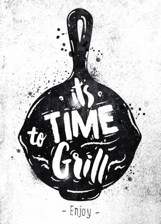 Poster pan lettering its time to grill drawing black paint on dirty paper Vectores