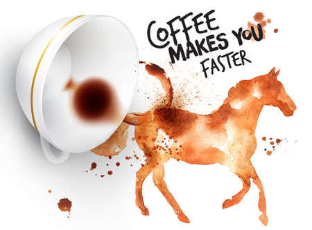 drinking coffee: Poster drawn coffee imprint of horse and inverted cup with spilled coffee, lettering coffee makes you faster.