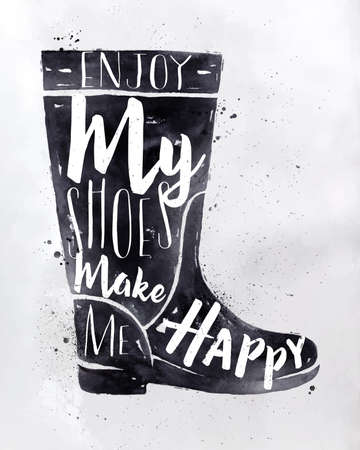 shoes woman: Poster women boots in retro vintage style lettering enjoy my shoes make me happy drawing with black ink on dirty paper background