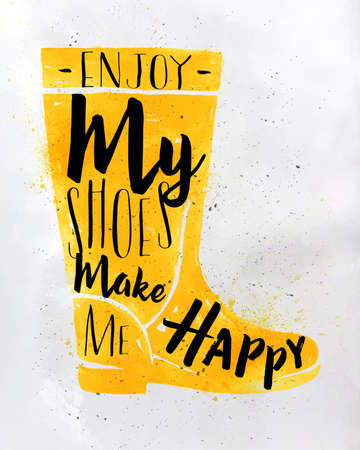 girls feet: Poster women boots in retro vintage style lettering enjoy my shoes make me happy drawing with yellow color on dirty paper background Illustration
