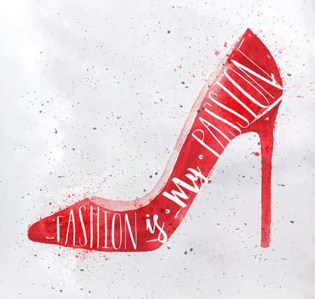 shoe: Poster women high hill footwear in retro vintage style lettering fashion is my passion drawing with red color on dirty paper background