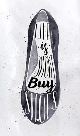 beauty girl pretty: Poster women shoes in retro vintage style lettering life is short buy shoes drawing with black ink on dirty paper background