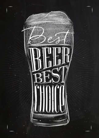 Poster beer glass lettering best beer best choice drawing in vintage style with chalk on chalkboard background