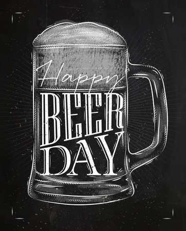old bar: Poster beer glass lettering happy beer day drawing in vintage style with chalk on chalkboard background