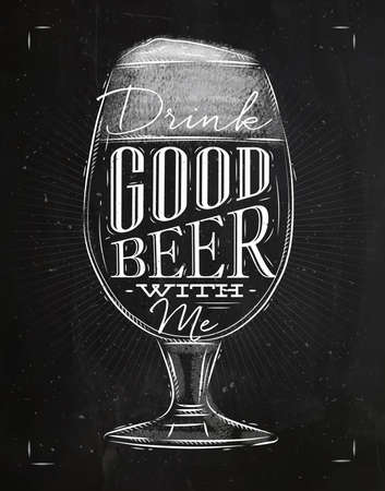 drink me: Poster beer glass lettering drink good beer with me drawing in vintage style with chalk on chalkboard background