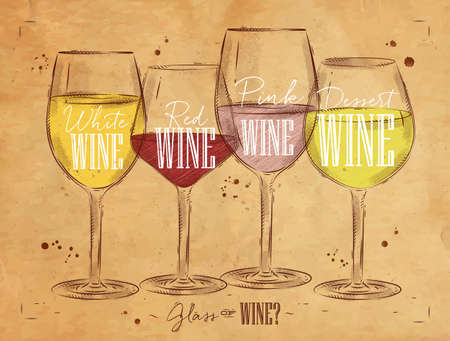 wine  pink: Poster wine types with four main types of wine lettering white wine, red wine, pink wine, dessert wine drawing in vintage style on background Illustration