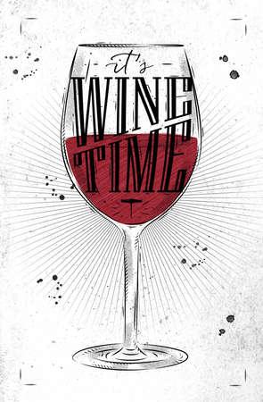Plakat kieliszek do wina napisem czas jego wina rysunek w stylu vintage na brudnym tle papieru