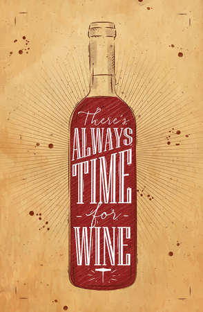 Poster wine bottle lettering there is always time for wine drawing in vintage style on background