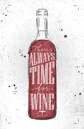 Poster wine bottle lettering there is always time for wine drawing in vintage style on dirty paper background Illustration