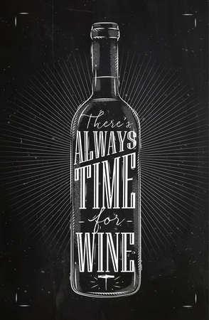 wijn Poster fles belettering is er altijd tijd voor wijn tekening in vintage stijl met krijt op schoolbord achtergrond Vector Illustratie