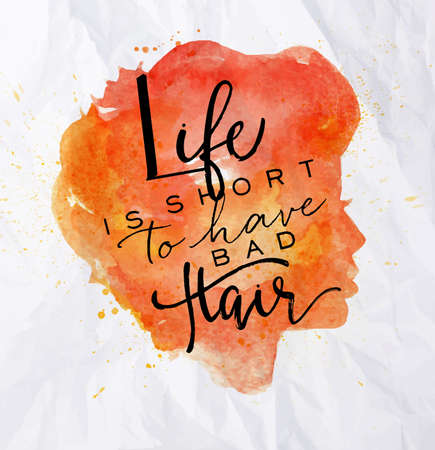 bad hair: Poster orange face silhouettes lettering life is short to have bad hair drawing in vintage style on crumpled paper background