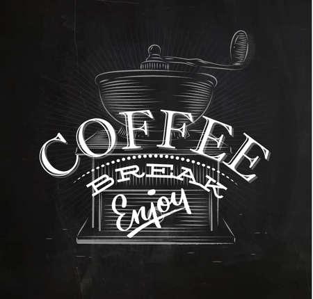 break in: Poster coffee lettering coffee break in vintage style drawing with chalk on the blackboard Illustration