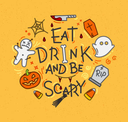 Halloween poster in flat style lettering eat drink and be scary drawing on mustard background Illustration