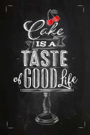 Poster cafe table lettering cake is a taste of good life drawing with chalk on chalkboard background Vectores